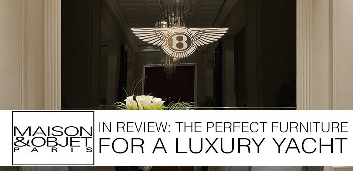 M&O in Review: Bentley Home, The Perfect Furniture for a Luxury Yacht  M&O in Review: Bentley Home, The Perfect Furniture for a Luxury Yacht MO in Review Bentley Home The Perfect Furniture for a Luxury Yacht